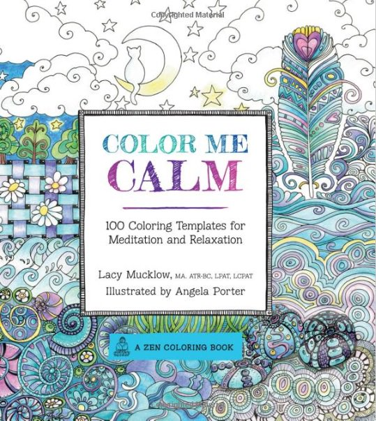 Coloring Is Shown To Reduce Stress Improve Focus And Provide Many Of The Same Benefits Meditation Check Out This Bustle Article 7 Reasons Adult